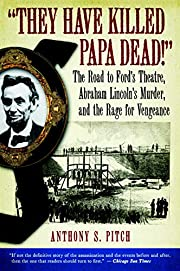They have killed Papa dead! : the road to…