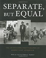 Separate, but equal : the Mississippi…