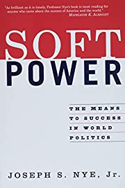 Soft Power: The Means To Success In World…