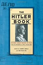 The Hitler Book: The Secret Dossier Prepared…
