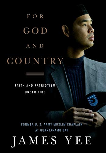 For God and Country: Faith and Patriotism Under Fire, Yee, James