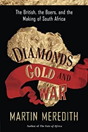Diamonds, Gold, and War: The British, the…