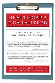 Healthcare, Guaranteed: A Simple, Secure…