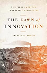 The Dawn of Innovation: The First American…