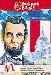 Backpack Books: American Heroes por…