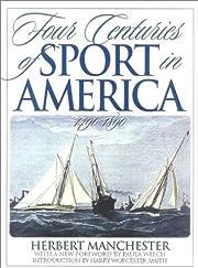 Four Centuries of Sport in America: 1490 -…