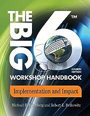The Big6 Workshop Handbook: Implementation…