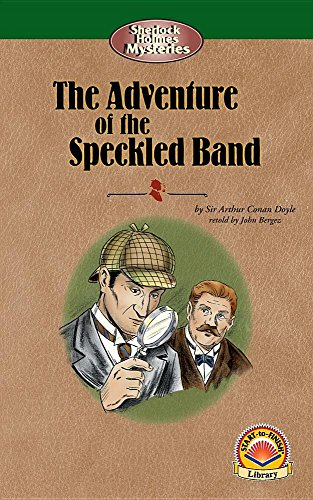the speckled band by sherlock holmes summary The the adventure of the speckled band quotes below are all either spoken by sherlock holmes or refer to sherlock holmes for each quote, you can also see the other characters and themes related to it (each theme is indicated by its own dot and icon, like this one.