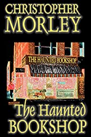 The Haunted Bookshop de Christopher Morley