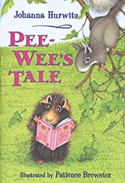 Pee-Wee's Tale af Johanna Hurwitz
