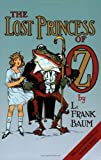 The Lost Princess of Oz (1917) (Book) written by L. Frank Baum