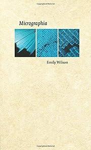 Micrographia av Emily Wilson