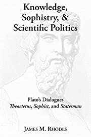 Knowledge, Sophistry, and Scientific…