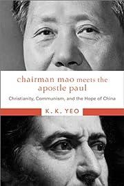 Chairman Mao Meets the Apostle Paul:…