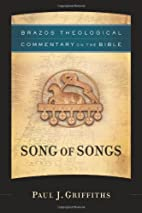 Song of Songs (Brazos Theological Commentary…
