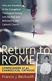 Return to Rome: Confessions of an…