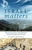 Israel Matters: Why Christians Must Think Differently about the People and the Land book cover