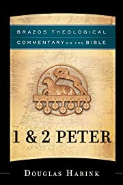 1 & 2 Peter (Brazos Theological Commentary…