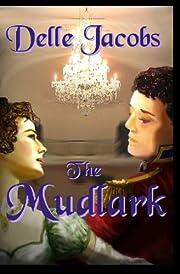 The Mudlark por Delle Jacobs