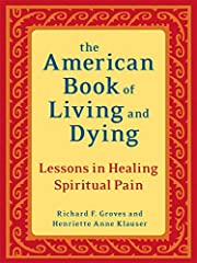 American book of living and dying : lessons…