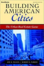 Building American Cities: The Urban Real…