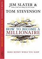 How to Become a Millionaire: It Really Could…