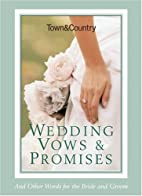 Town & Country Wedding Vows & Promises: And…