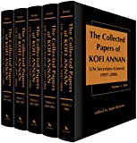 The collected papers of Kofi Annan, UN Secretary-General, 1997-2006 / edited by Jean E. Krasno