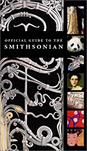 The Official Guide to the Smithsonian –…