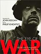 The Eye of War: Words and Photographs from…