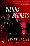 Vienna secrets : a Max Liebermann mystery / Frank Tallis