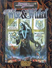 Wise and the Wicked (Sword Sorcery) by…