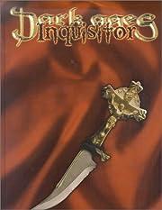 Dark Ages: Inquisitor by Matt MacFarland