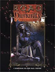 Road of Humanity (Dark Ages Vampire) de…