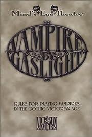 *OP MET Vampire by Gaslight (Minds Eye…