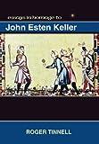 Essays in homage to John Esten Keller / edited by Roger Tinnell