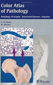 Color Atlas of Pathology: Pathologic…