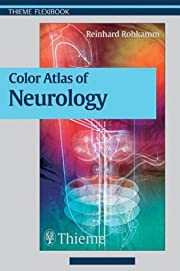 Color Atlas of Neurology (Clinical Sciences…