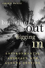 Branching Out, Digging in: Environmental…