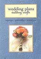Wedding Plans, Wedding Crafts: Organize,…