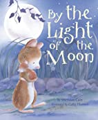 By the Light of the Moon by Sheridan Cain