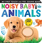 Noisy Baby Animals (My First) por Patricia…