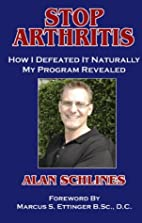 Stop Arthritis: How I Defeated It Naturally…