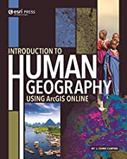 Introduction to Human Geography Using ArcGIS…