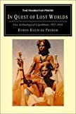 In quest of lost worlds : five archeological expeditions, 1925-1934 / by Count Byron Khun de Prorok, F. R. G. S