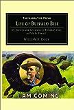 The life of Buffalo Bill / William Cody