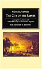The City of the Saints: Among the Mormons…