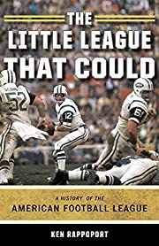 The Little League That Could: A History of…