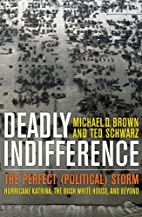 Deadly Indifference: Hurricane Katrina,…