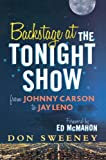 Backstage at The Tonight Show : from Johnny Carson to Jay Leno / Don Sweeney ; foreword by Ed McMahon
